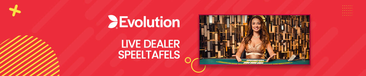 Live dealer speeltafels Evolution